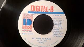 Sizzla - No Time To Gaze - Digital B 7