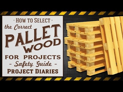 ★ How to: Select the correct Pallet Wood for Projects (Complete Pallet Safety Guide)