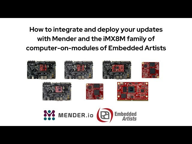 How to integrate and deploy your updates with Mender and the iMX8M family of computer-on-modules