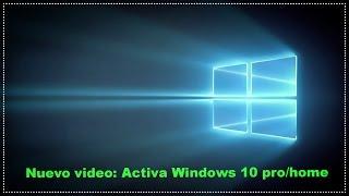 getlinkyoutube.com-Como Activar Windows 10 para siempre [Gratis]
