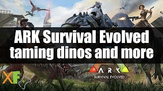 getlinkyoutube.com-Ark Survival Evolved Xbox One: Taming Dinosaurs and other Animals