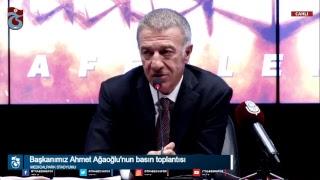 Trabzonspor Başkanı Ahmet Ağaoğlu'nun basın toplantısı