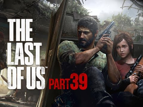 The Last of Us Walkthrough - Part 39 Monkeys PS3 Gameplay Commentary