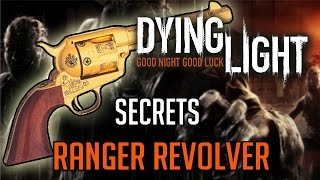 getlinkyoutube.com-Dying Light Secret Weapon | How To Get Ranger Revolver (The Following)