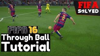 getlinkyoutube.com-FIFA 16 Through Ball Tutorial   BEST Passing Tips