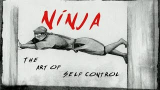 getlinkyoutube.com-NINJA . The Art of Self Control .