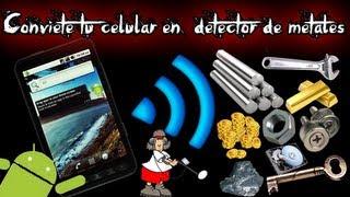 getlinkyoutube.com-Como convertir tu celular en un detector de metales (android)