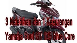 getlinkyoutube.com-3 Kelebihan dan 1 Kekurangan Yamaha Soul GT 125 Blue Core