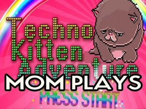 My Mom Plays Techno Kitten Adventure