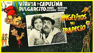 getlinkyoutube.com-Capulina: Angelitos Del Trapecio - Película Completa