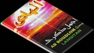 Full Album Ar Roudloh Group Langitan -  Album Ajmala Dzikro (Musik Religi Langitan)