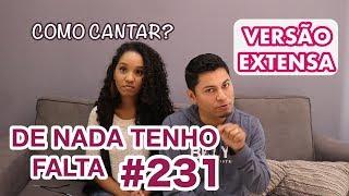 Como cantar?  DE NADA TENHO FALTA - Jessica Augusto - VOCATO #231 width=