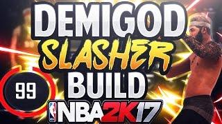 getlinkyoutube.com-ULTIMATE SLASHER BUILD! GREEN THREES! UNLIMITED CONTACT DUNKS! LEGIT DEMIGOD - NBA 2K17