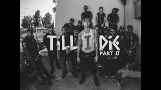 MGK - Till I Die Part II (ft. Bone Thugs-N-Harmony, Ray Cash, Yo Gotti & French Montana)