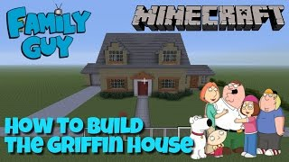 getlinkyoutube.com-Minecraft Family Guy Project - How to build the Griffin house