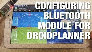 getlinkyoutube.com-Part 2: Configuring Bluetooth Module for APM Telemetry with DroidPlanner on Samsung Galaxy Tab 3