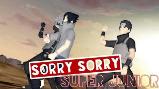 【MMD Naruto】 Sorry Sorry