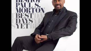 getlinkyoutube.com-Bishop Paul S. Morton - Something Happens (Jesus) (AUDIO ONLY)