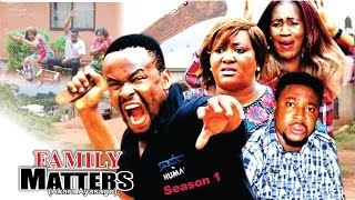 getlinkyoutube.com-Family Matters Season 1  -   Latest 2016 Nigerian Nollywood Movie