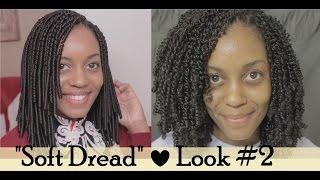 "getlinkyoutube.com-{34} ""Soft Dread"" Crochet Braids | Look #2"