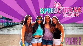 getlinkyoutube.com-AMANDA TE LEVA: SPRING BREAK FLORIPA | PARTE 2