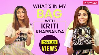 What's in my bag with Kriti Kharbanda | S03E08 | Fashion | Bollywood | Pinkvilla