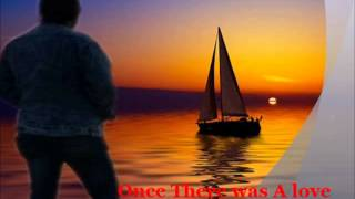 ONCE THERE WAS A LOVE _ JOSE FELICIANO (WITH LYRICS)