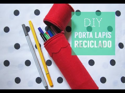 ✂ DIY Estojo Reciclado/Recycled Pencil Case
