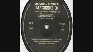 Magazine 60 - Don Quichotte (Dub Mix) [HD]
