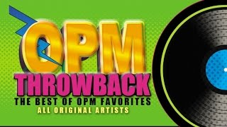 OPM Throwback - The Best Of OPM Favorites 2 - (Music Collection)