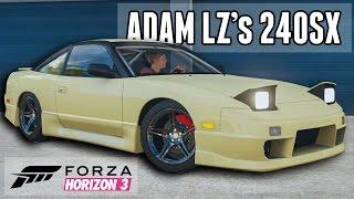 Adam LZ's 240SX || Youtuber Car Builds: Forza Horizon 3