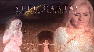 getlinkyoutube.com-Valéria Veras - Sete Cartas (Clipe Oficial)