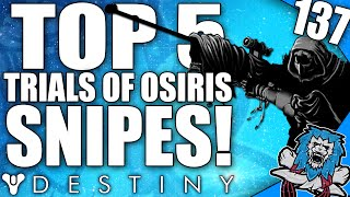 getlinkyoutube.com-Destiny: Amazing Top 5 Trials Of Osiris Sniper Plays Of The Week / Episode 137