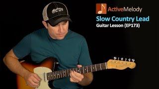 getlinkyoutube.com-Slow and Easy Lead Country Guitar Lesson - Country Lead Guitar Lesson - EP173