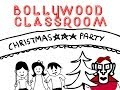 Bollywood Classroom | Christmas Party | Episode 20