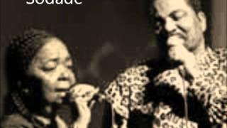 Sodade - Cesaria Evora & Bonga
