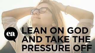getlinkyoutube.com-When You Lean On God You Take The Pressure Off Yourself