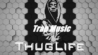 Thug Life Trap Music Mix // Trap Music Mix 2017 Vol.3