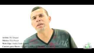 getlinkyoutube.com-Mc Sangue -  OLá Prazer (Web Clipe Funk Carioca Record's)