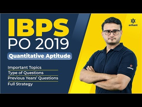 IBPS | CRP PO/MT | Quantitative Aptitude | Full Strategy