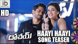 Dohchay Haayi Haayi Song Teaser Video