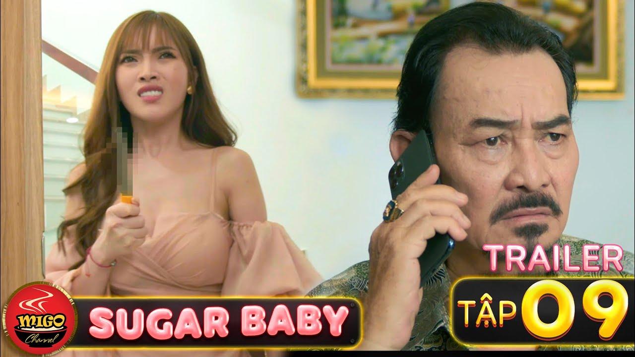 SUGAR BABY | TRAILER Tập 9 | Ghiền Mì Gõ | Phim Hài Hay Mới Nhất 2020