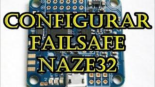 getlinkyoutube.com-Configuración Failsafe Naze32 (mediante Rx FRSKY)
