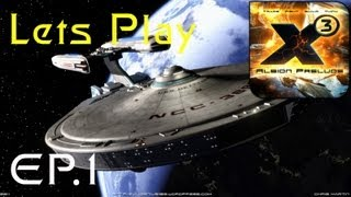 Lets Play X3 Albion Prelude: Chap 1 - Ep:1 STARFLEET