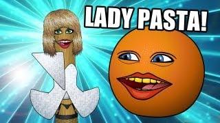 Annoying Orange - Lady Pasta ANIMATED!