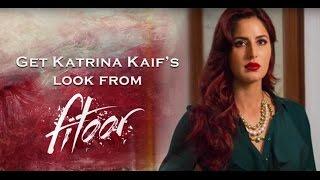 Get Katrina Kaif Look from Fitoor : Asiana Bollywood Beauty Tutorials