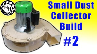 getlinkyoutube.com-Building a Blower (Small Dust Collector #2)
