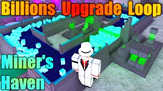 [ROBLOX: Miner's Haven] - Introduction Upgrade Loops Tutorial (Billions)