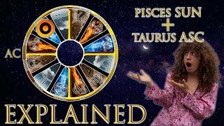 ☉ Sun in Pisces + Taurus Asc (rising sign) HD