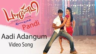 Aadi Adangum Video Song - Pandi | Raghava Lawrence | Sneha | Srikanth Deva | Rasu Madhuravan